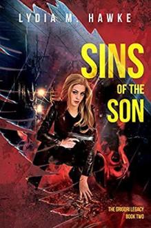 Sins of the Son - Linda Poitevin,Lydia M. Hawke