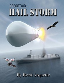 Operation Hail Storm - Classroom Edition - Brett Arquette