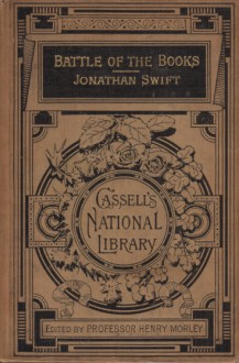 The Battle of the Books and other short pieces - Jonathan Swift,Henry Morley