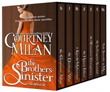 The Brothers Sinister: The Complete Boxed Set - Courtney Milan