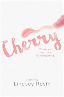 Cherry - Lindsey Rosin