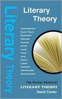 Literary Theory - The Pocket Essential Guide - David Carter