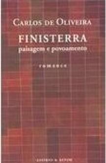 Finisterra : Paisagem e Povoamento - Carlos de Oliveira