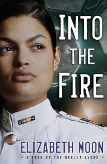 Into the Fire (Vatta's Peace) - Elizabeth Moon