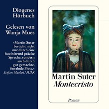 Montecristo - Martin Suter, Wanja Mues, Diogenes Verlag AG