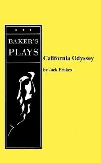 California Odyssey - Jack Frakes