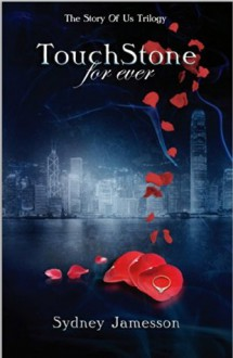 TouchStone for ever - Sydney Jamesson