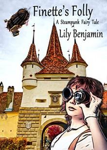 Finette's Folly - Lily Benjamin