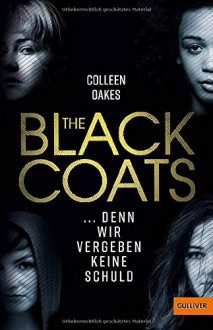 The Black Coats - Colleen Oakes