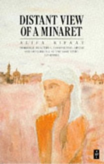 Distant View of a Minaret and Other Stories - Alifa Rifaat, أليفة رفعت