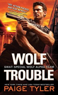 Wolf Trouble - Paige Tyler