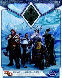 Legacy of the Crystal Shard: Sundering Adventure 2 - Wizards RPG Team