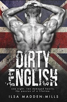 Dirty English - Ilsa Madden-Mills