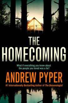 """The Homecoming"" - Andrew Pyper"