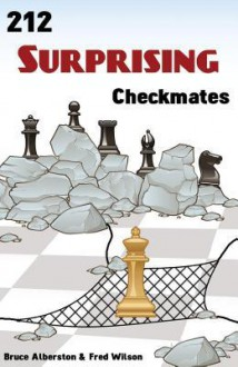 212 Surprising Checkmates - Bruce Alberston, Fred Wilson
