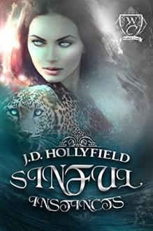 Sinful Instincts (Woodland Creek) - J.D. Hollyfield,Woodland Creek