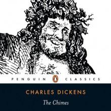 The Chimes - Charles Dickens,Penguin Books LTD,Geoffrey Palmer,Geoffrey Palmer