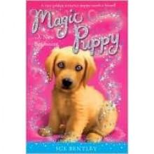A New Beginning (Magic Puppy Series #1) - Sue Bentley, Andrew Farley, Angela Swan
