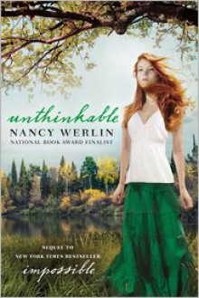 Unthinkable - Nancy Werlin