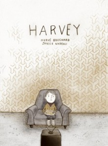 Harvey: How I Became Invisible - Herve Bouchard