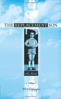 The Replacement Son - W.S. Culpepper
