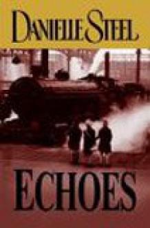 Echoes - Danielle Steel