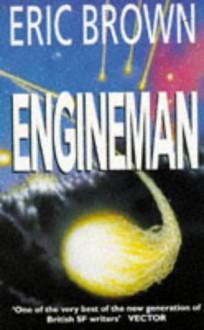 Engineman - Eric Brown