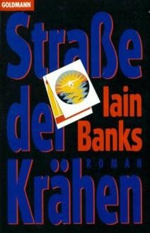 Straße der Krähen - Iain Banks