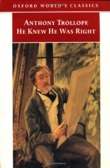He Knew He Was Right - Anthony Trollope, John Sutherland