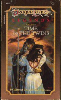 Time of the Twins - Tracy Hickman,Margaret Weis