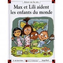 Max Et Lili Aident Les Enfants Du Monde - Dominique de Saint Mars, Serge Bloch