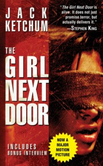 The Girl Next Door (Mass Market) - Jack Ketchum