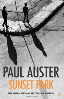 Sunset Park by Auster, Paul (2010) Hardcover - Paul Auster