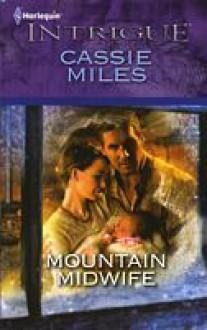 Mountain Midwife - Cassie Miles