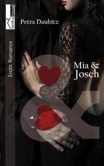 Mia und Josch - Petra Daubitz