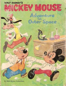 Walt Disney's Mickey Mouse: Adventure in Outer Space - George E. Davie