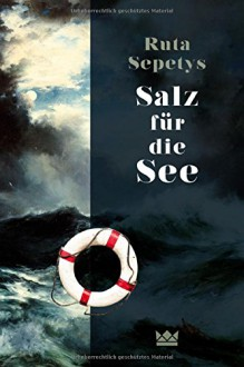 Salz für die See - Ruta Sepetys,Henning Ahrens