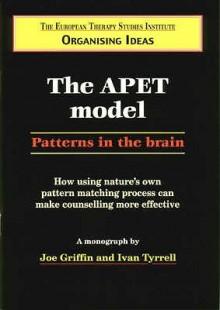 The Apet Model (Organising Ideas Monograph) - Joseph Griffin, Ivan Tyrrell