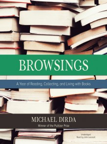 Browsings - Michael Dirda,John Lescault