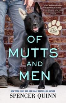 Of Mutts and Men - Spencer Quinn