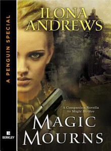 Magic Mourns (Kate Daniels, #3.5) - Ilona Andrews