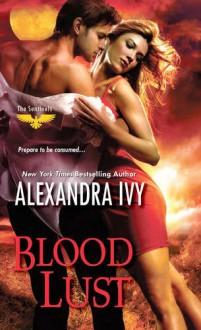 Blood Lust (The Sentinels) - Alexandra Ivy