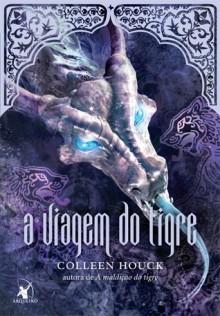 A Viagem do Tigre (A Saga do Tigre #3) - Colleen Houck, Ana Ban