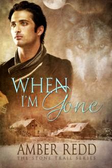 When I'm Gone - Amber Redd