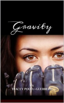 Gravity (The Michaels Family) - Tracey Poueu-Guerrero