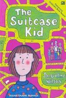 The Suitcase Kid (Anak Tanpa Rumah) - Jacqueline Wilson, Novia Stephani