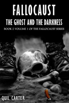 The Ghost and the Darkness Volume 1 - Quil Carter