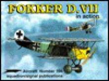 Fokker D.VII in Action - Aircraft No. 166 - D. Edgar Brannon, Edgar Brannon