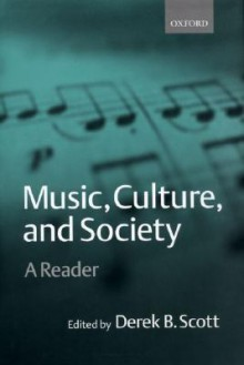Music, Culture, and Society - Derek B. Scott