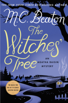 The Witches' Tree: An Agatha Raisin Mystery (Agatha Raisin Mysteries) - M. C. Beaton
